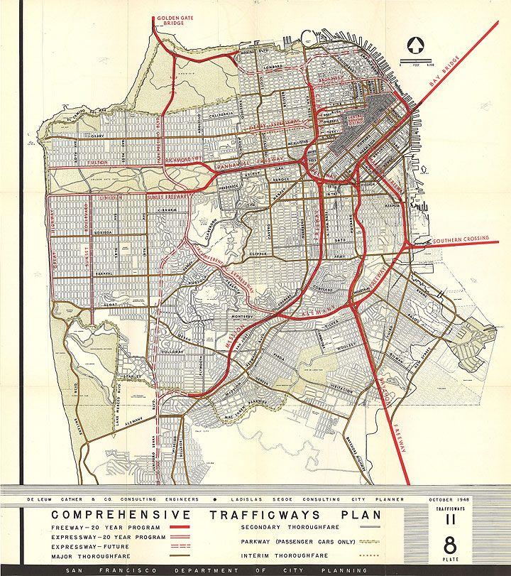 Maps Of Unrealized City Plans San Francisco Comprehensive Trafficways Plan Circa