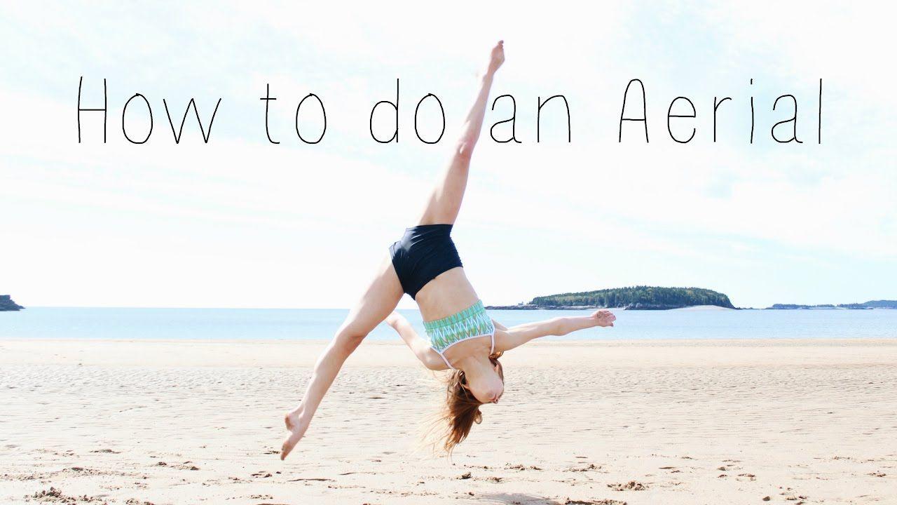 How to do an aerial aerial gymnastics gymnastics moves