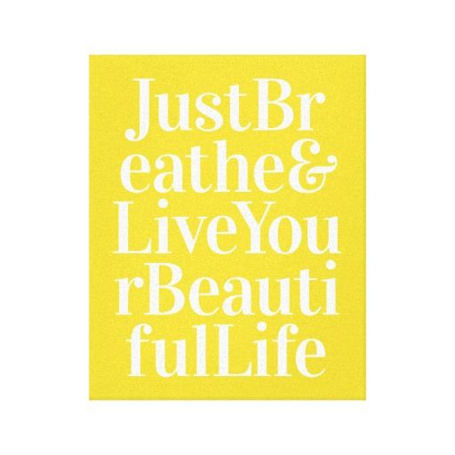 Just Breathe Inspirational Quote Canvas Art Yellow Canvas Prints ...