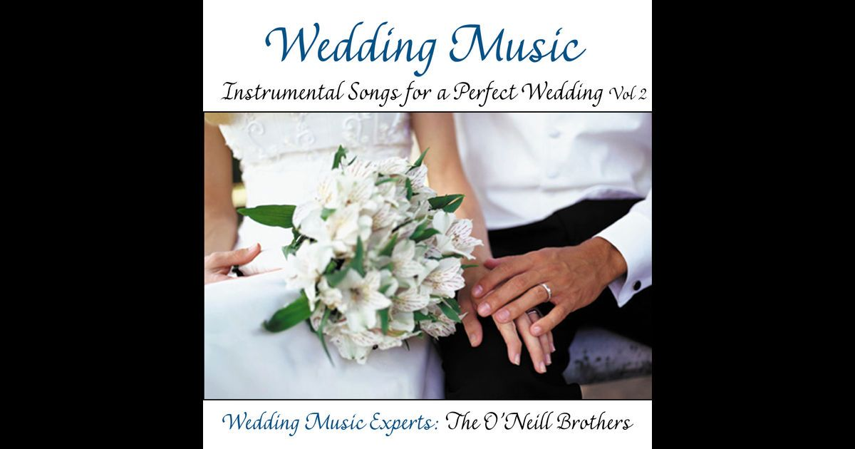 Wedding Music Instrumental Songs for a Perfect Wedding