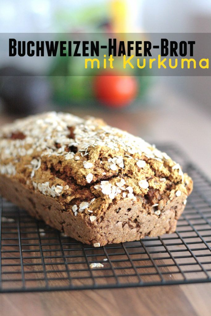 Glutenfreies + hefefreies Buchweizen-Hafer-Brot mit Kurkuma | Veggie Jam