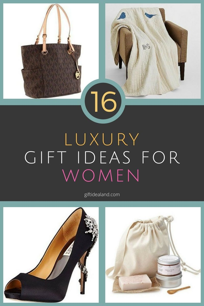 16 Great Luxury Gifts For Her