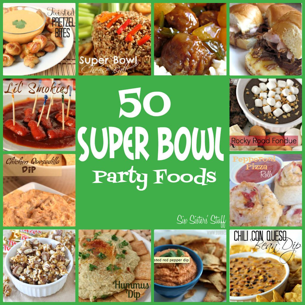 50 super bowl party food ideas from sixsistersstuff. look no