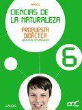 Ciencias de la naturaleza. 6 Primaria. Andalucía. Propuesta didáctica y recursos fotocopiables / [edición, Almudena Alcón... (et al.)]