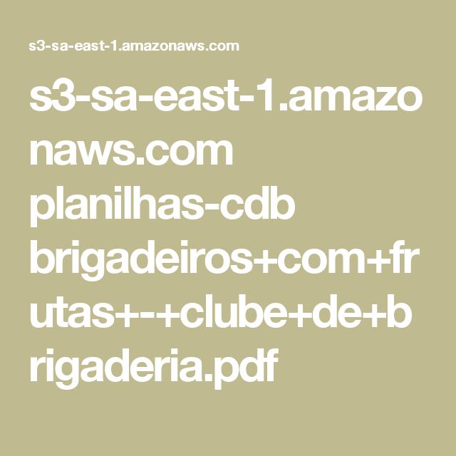 s3-sa-east-1.amazonaws.com planilhas-cdb brigadeiros+com+frutas+-+clube+de+brigaderia.pdf