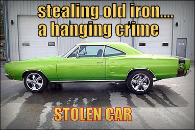 DEAR LOWLIFES: WE WISH COLLECTOR CAR THEFT WAS A HANGING OFFENSE