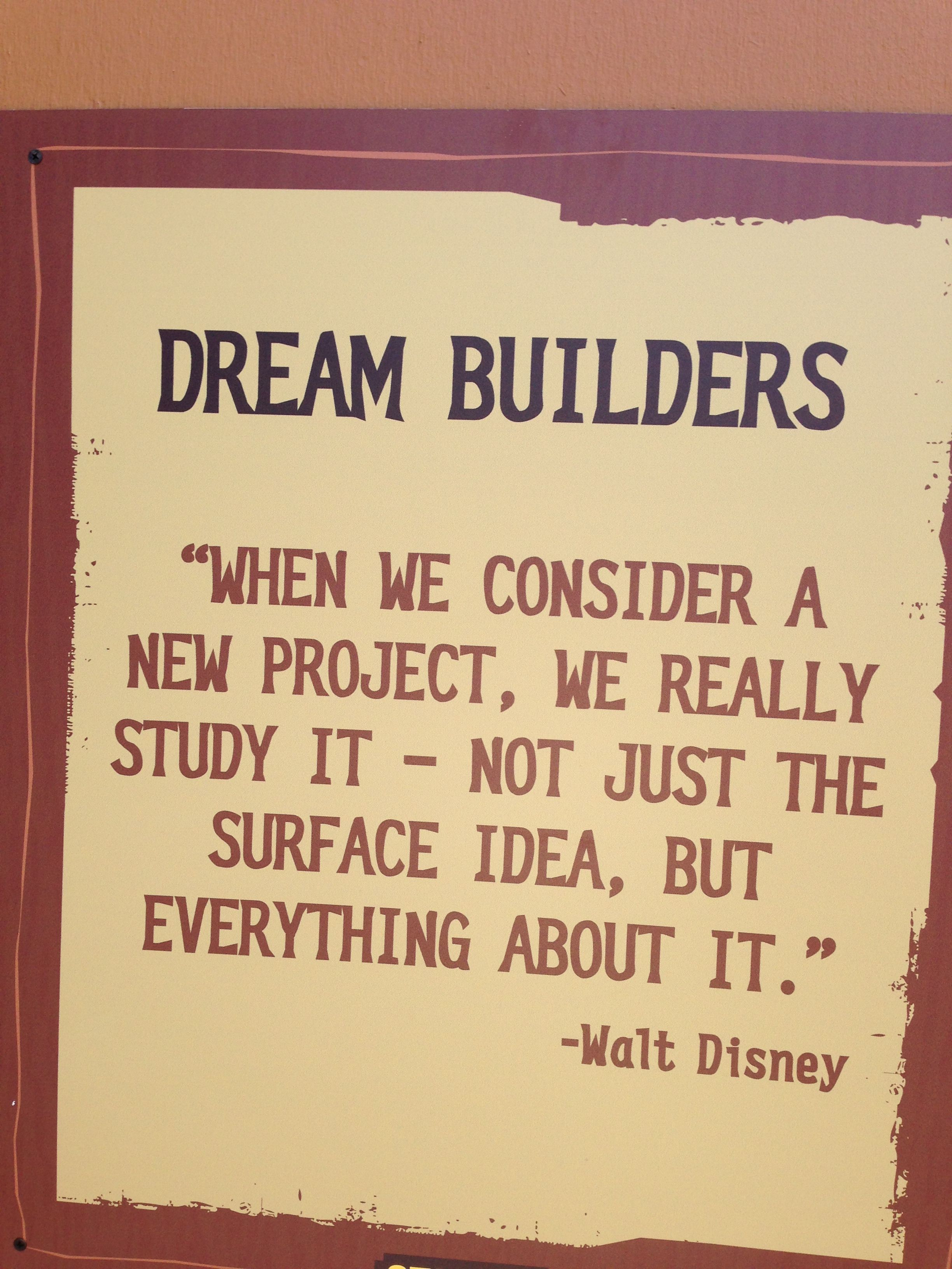 Walt Disney Quotes On Board At Construction Are In Africa At