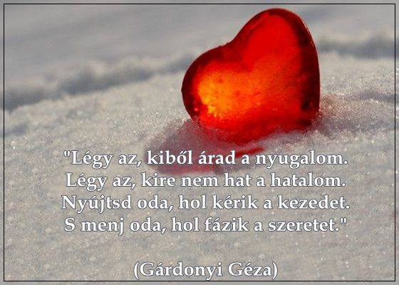gárdonyi idézetek Gárdonyi Géza idézet,A rosszkedvű ember,Fázik a szeretet