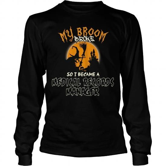 PERFECT GIFT FOR MEDICAL RECORDS MANAGER ON HALLOWEEN LONG SLEEVE - medical records manager job description