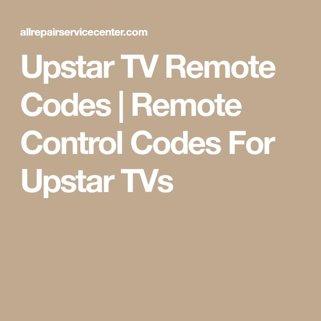 Upstar TV Remote Codes | Remote Control Codes For Upstar TVs