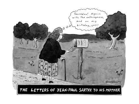 Premium Giclee Print: The Letters Of Jean-Paul Sartre To His Mother - New Yorker Cartoon by Danny Shanahan : 12x9in #jeanpaulsartre Premium Giclee Print: The Letters Of Jean-Paul Sartre To His Mother - New Yorker Cartoon by Danny Shanahan : 12x9in #jeanpaulsartre Premium Giclee Print: The Letters Of Jean-Paul Sartre To His Mother - New Yorker Cartoon by Danny Shanahan : 12x9in #jeanpaulsartre Premium Giclee Print: The Letters Of Jean-Paul Sartre To His Mother - New Yorker Cartoon by Danny Shanah #jeanpaulsartre