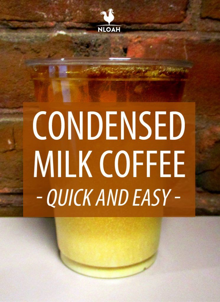 Condensed Milk Coffee Recipe Condensed milk coffee