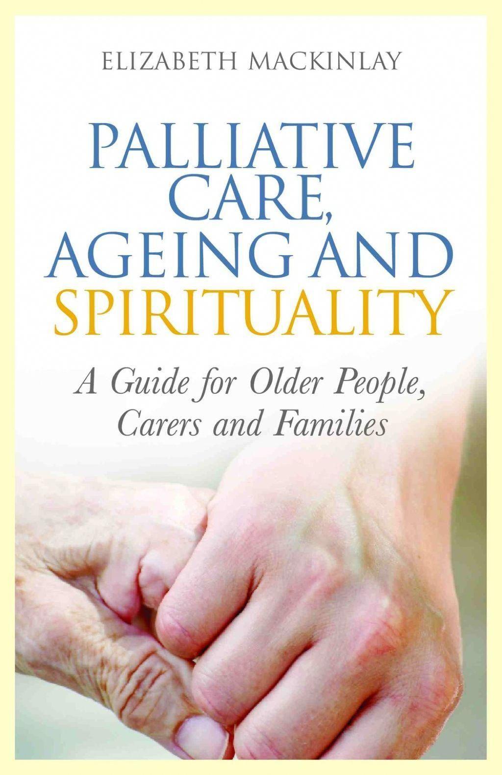 Palliative care ageing and spirituality ebook