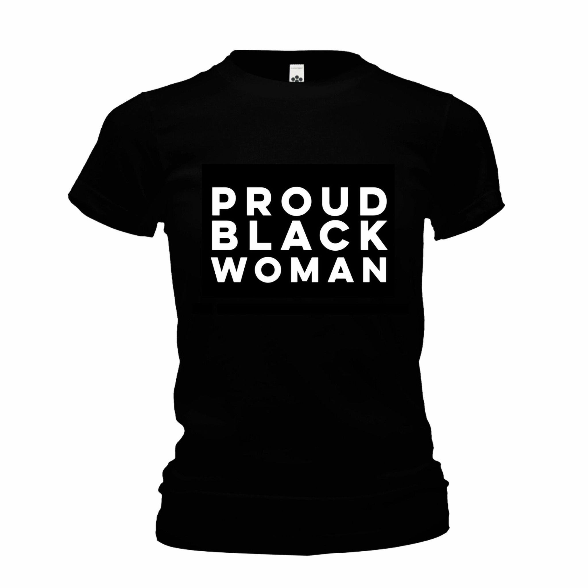 Proud BLACK woman fitted black shirt   The Cover counts too ...