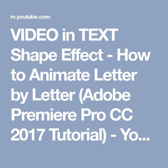 Video In Text Shape Effect  How To Animate Letter By Letter