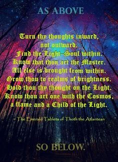 As Above So Below Full Quote : above, below, quote, Above, Below, Within, Without, Google, Search, Emerald, Tablets, Thoth,, Kemetic, Spirituality,, Spiritual, Quotes