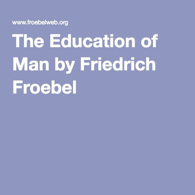 friedrich froebel contribution to curriculum design