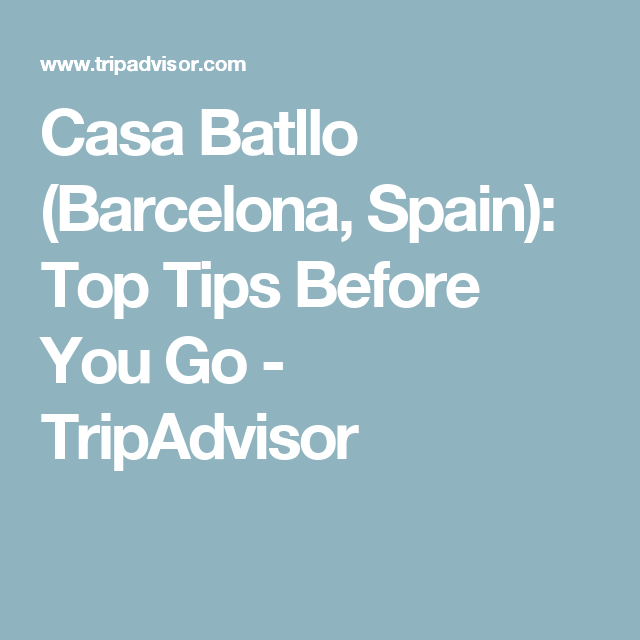 Casa Batllo (Barcelona, Spain): Top Tips Before You Go - TripAdvisor