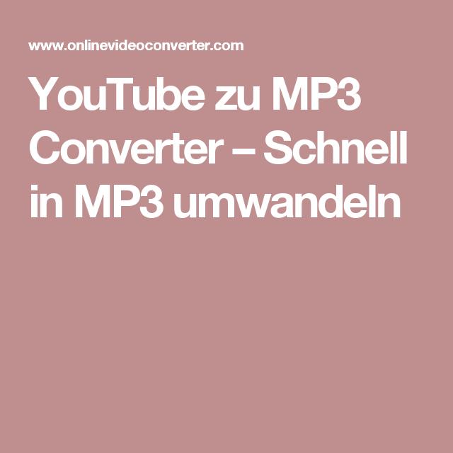 Youtube Zu Mp3 Converter Schnell In Mp3 Umwandeln Youtube Videos Youtube Kinderleicht