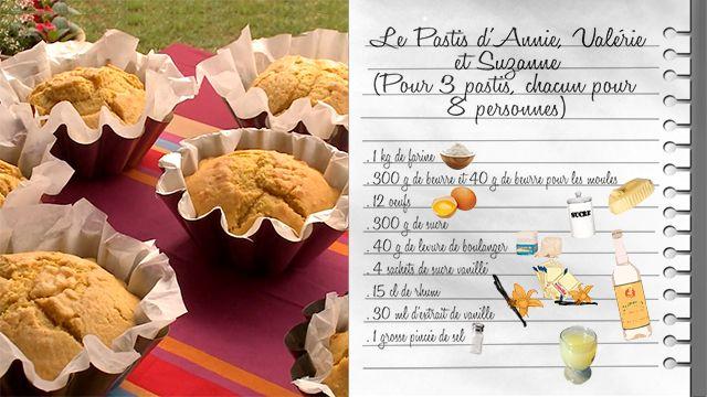 Le pastis dannie valerie et suzanne recettes les for Cuisine d annie