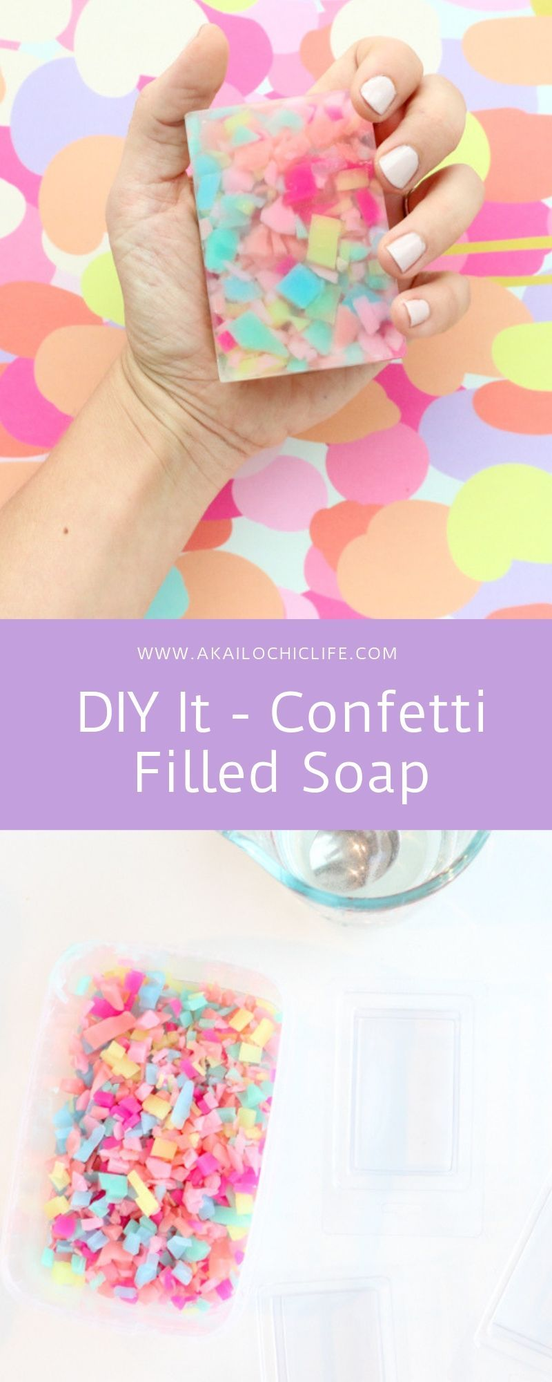 DIY It - Confetti Filled Soap - A Kailo Chic Life -   diy Tumblr gifts