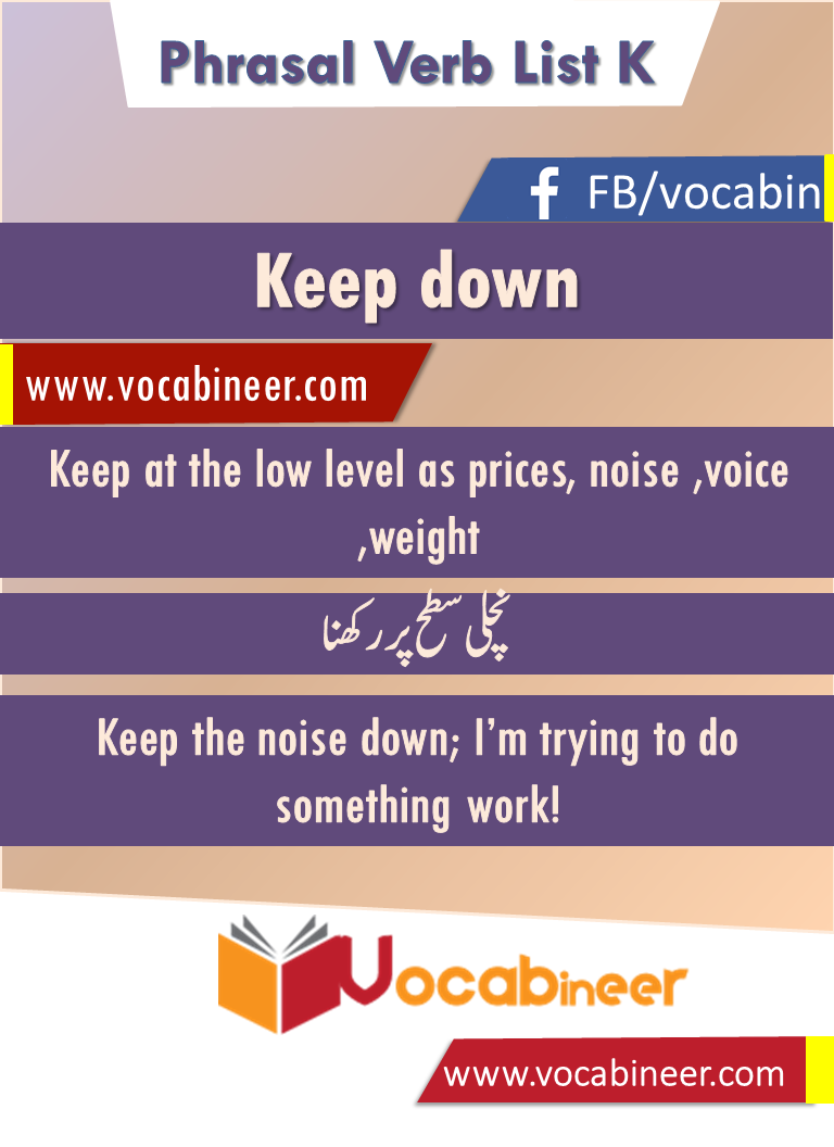 Keep Down Phrasal Verb With Hindi And Urdu Meanings And Sentence Download Pdf Verbs List Verb English Sentences [ 1056 x 768 Pixel ]