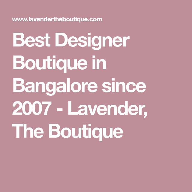 963b706b249f1 Best Designer Boutique in Bangalore since 2007 - Lavender