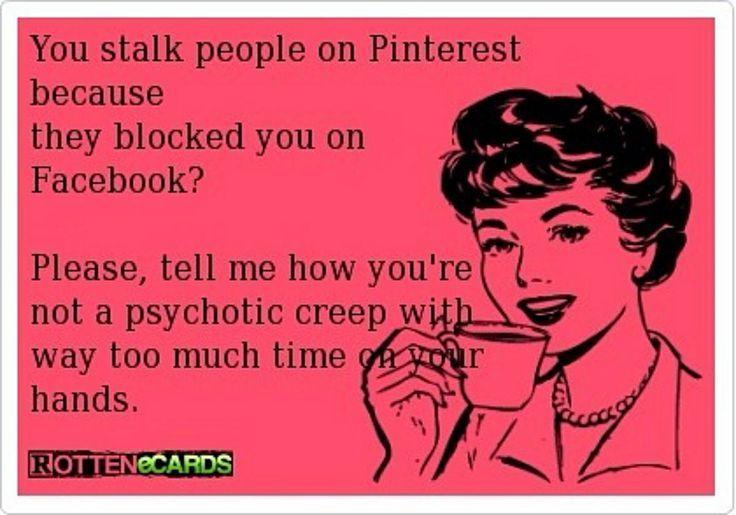 Stalker Quotes Instagram Soo Fits My Stalker Who Stalks Me By Phone Text Pinterest Snapchat Stalker Quotes Funny Quotes Stalking