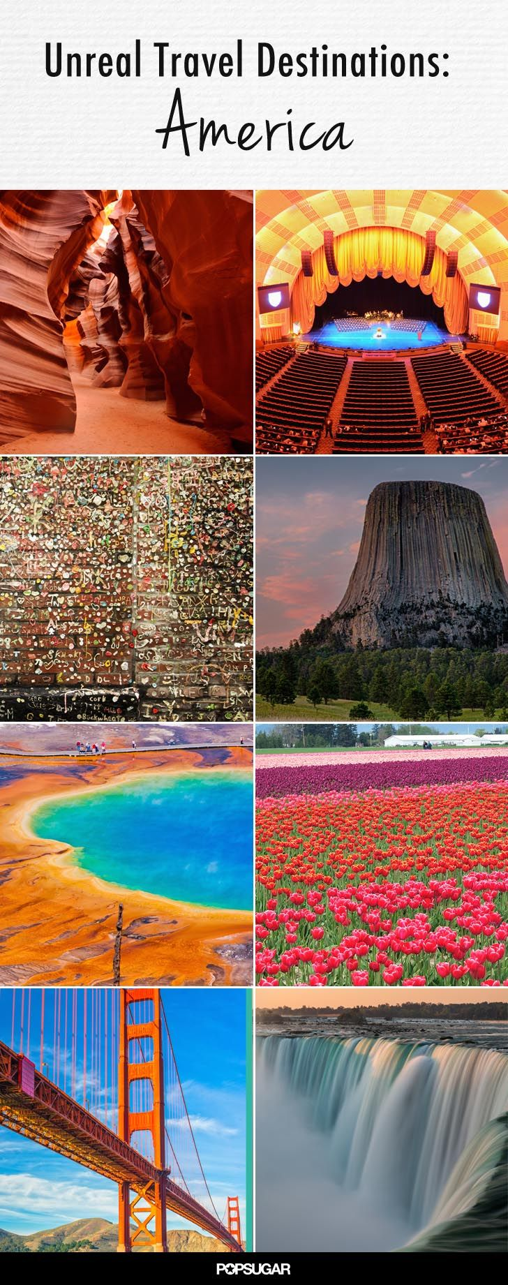 most of these places are must see! 32 Surreal Travel Spots You Won't Believe Exist in America