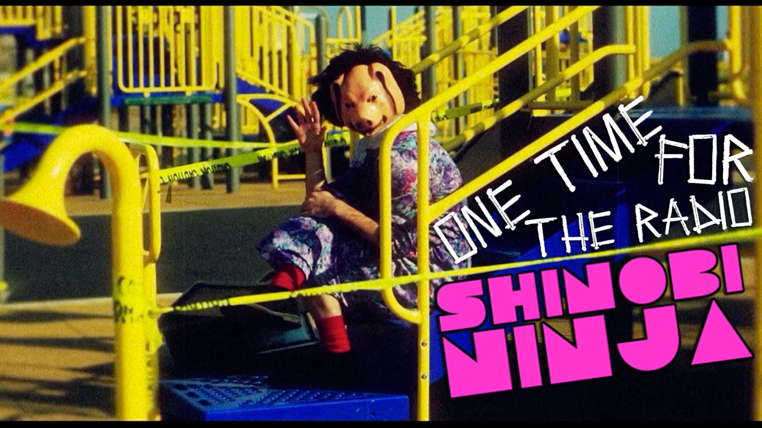 Shinobi Ninja - One Time For The Radio (Official) @ShinobiNinja