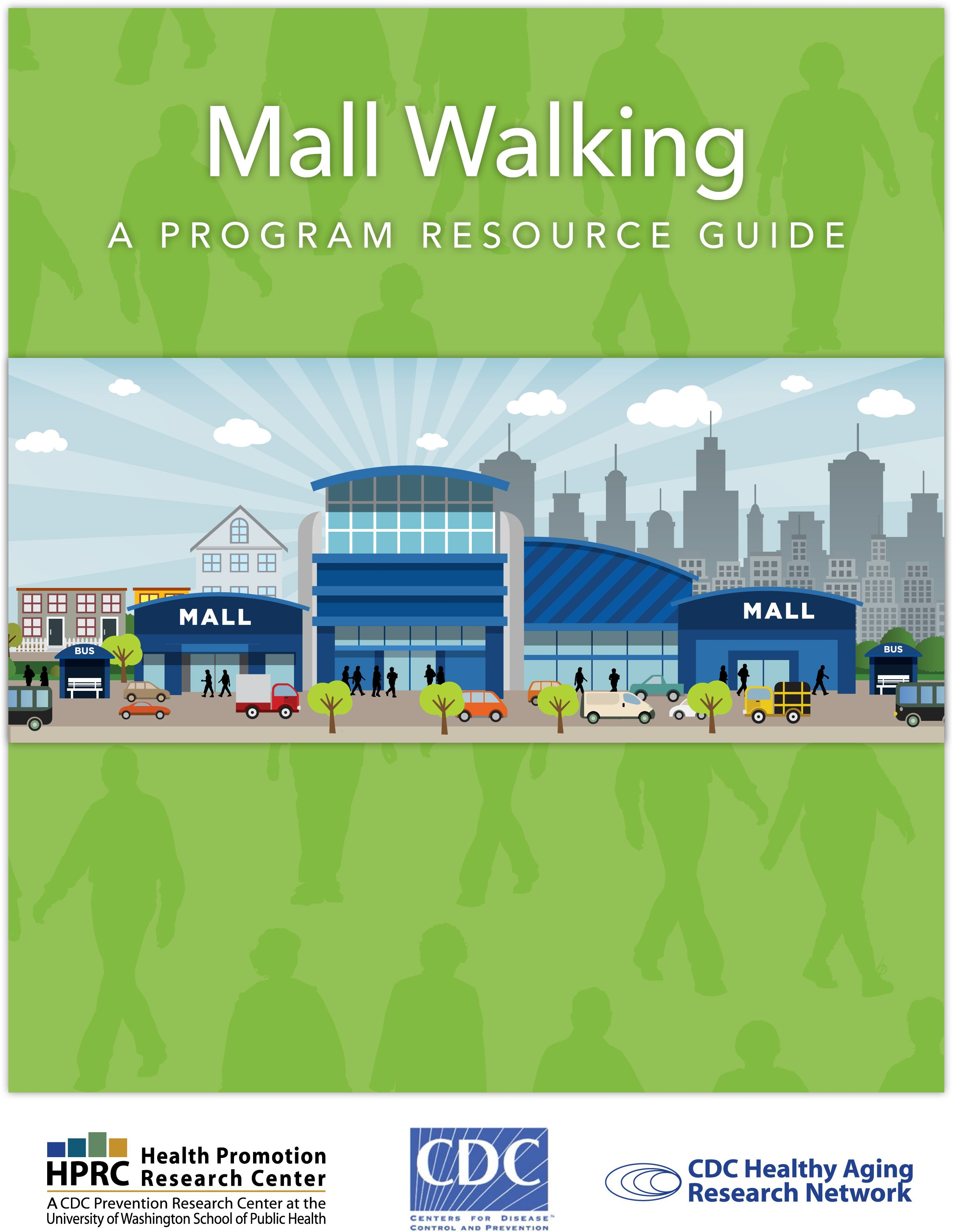Mall walking a program resource guide is a new tool