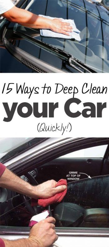 15 Ways to Deep Clean Your Car (Quickly!) • Organization Junkie
