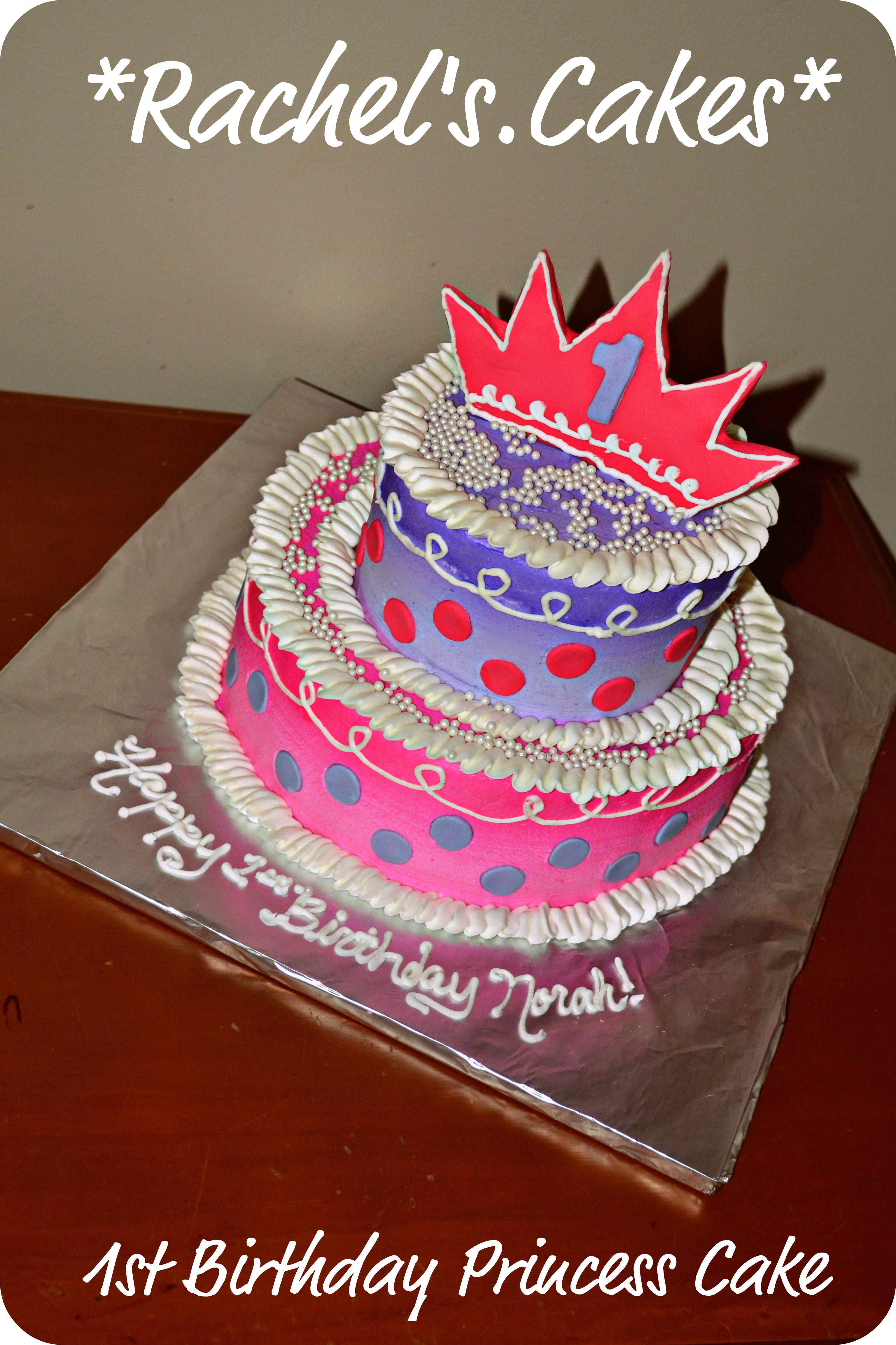 1st Birthday Princess Cake My Own Cakes Pinterest Birthdays