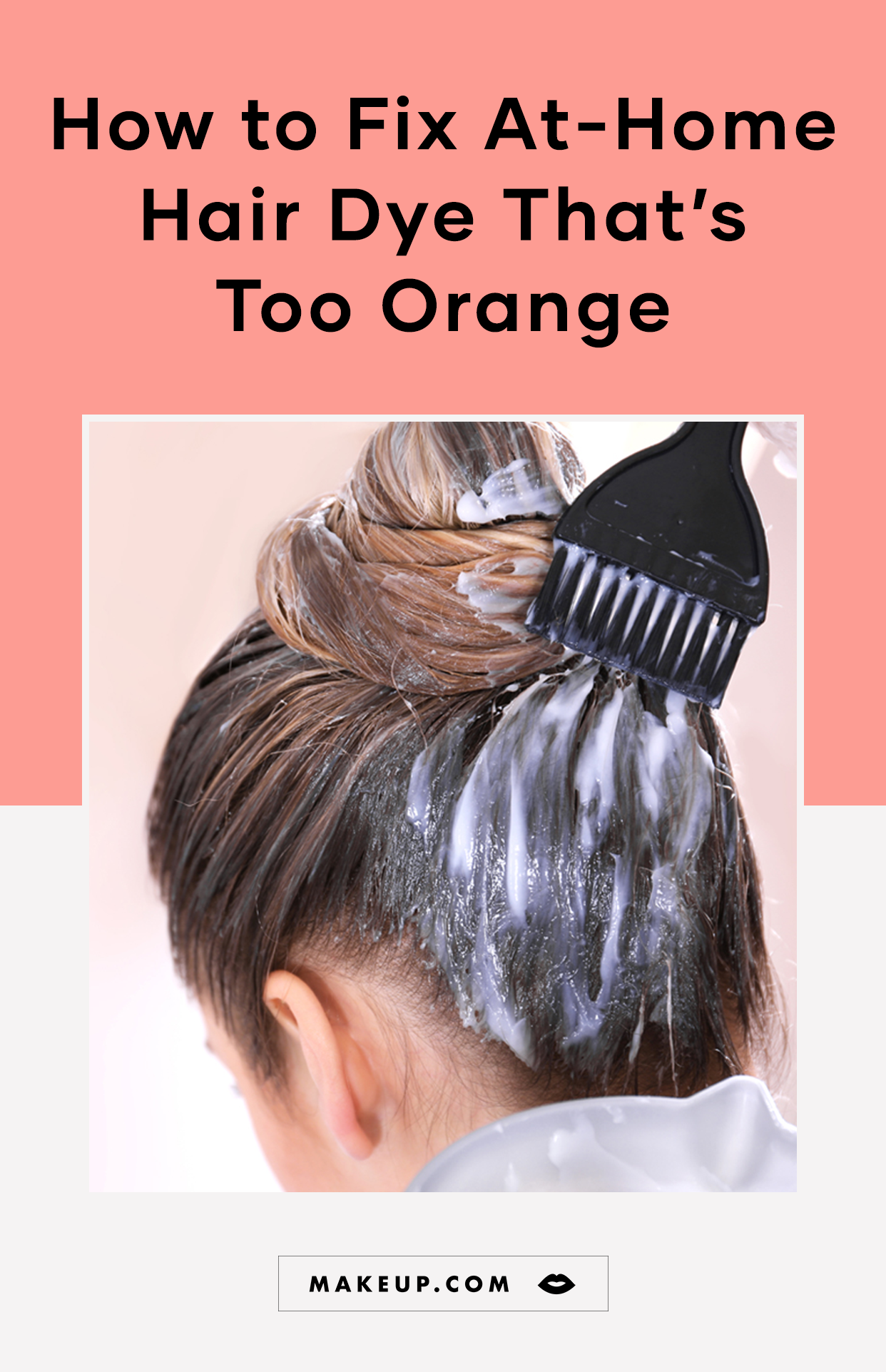 How to Fix At-Home Hair Dye Color That Comes Out Too Orange in 2019 ...