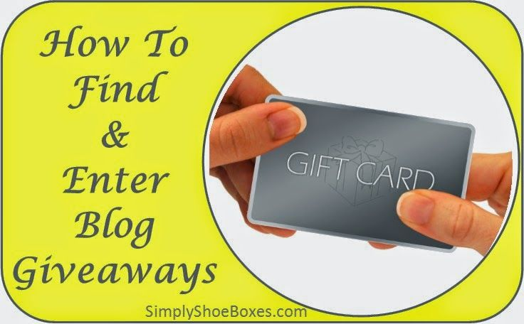 Simply Shoe Boxes: How To Find and Enter Blog Giveaways