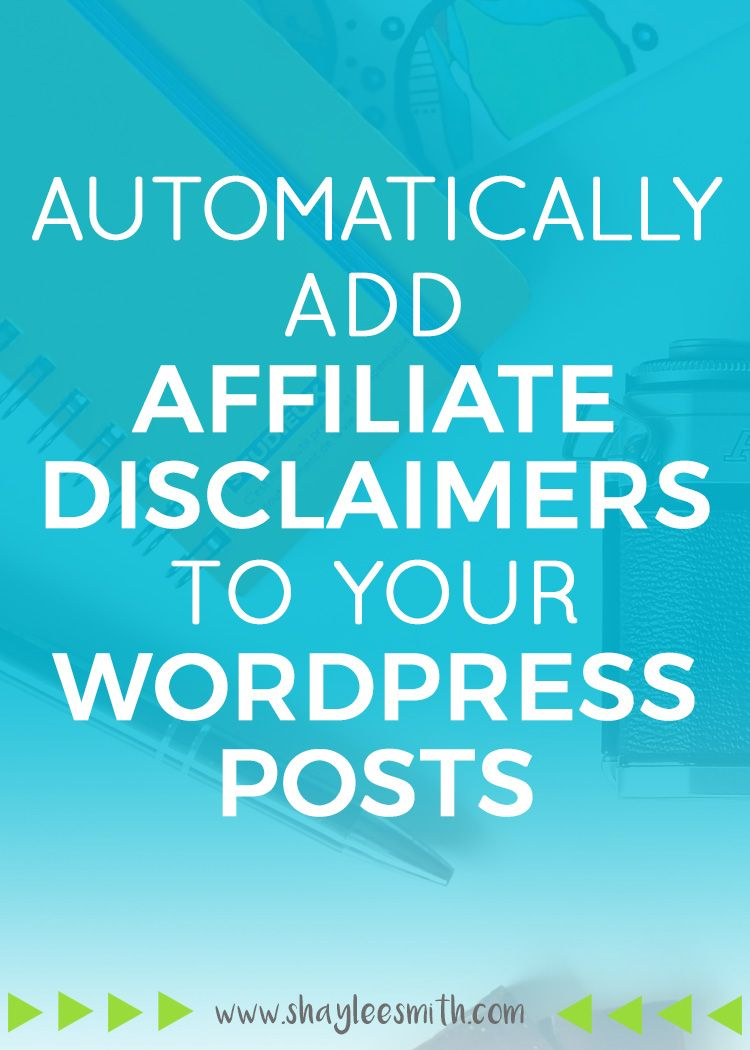 Automatically Add an Affiliate Disclaimer to Your ...