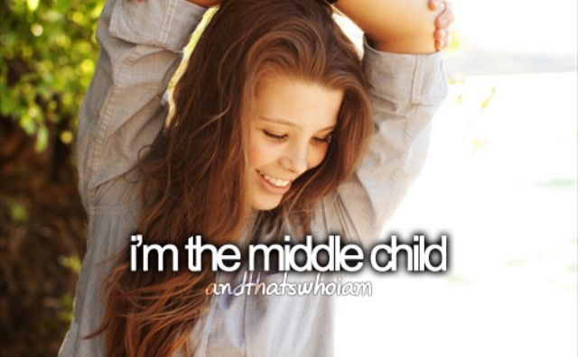 I'm the middle child of two sisters. Life isn't easy, being the middle... #middlechildhumor I'm the middle child of two sisters. Life isn't easy, being the middle... #middlechildhumor