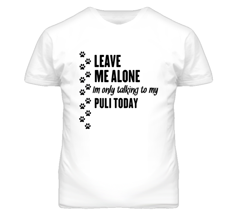 Im Only Talking To My Puli Funny Dog T Shirt