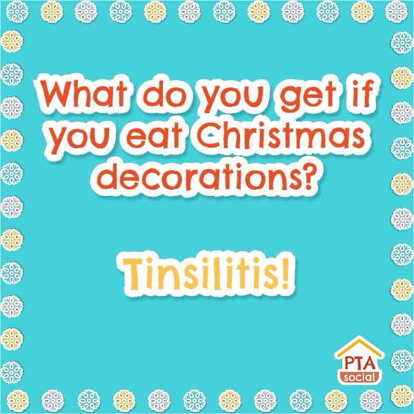 What Do You Get If Eat Christmas Decorations Funnies