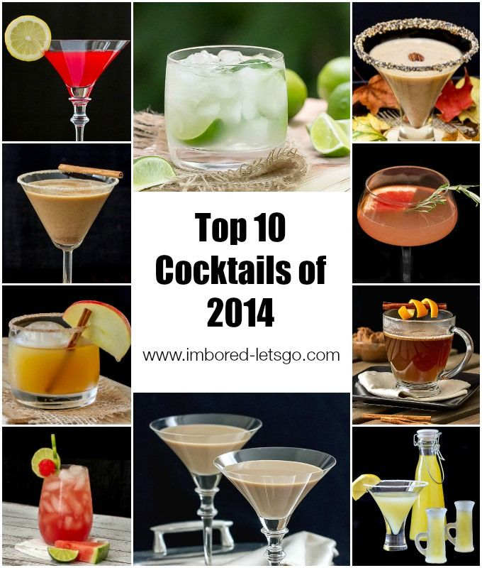 Top 10 Cocktails Of 2014 From The Blog I M Bored Let S Go Check
