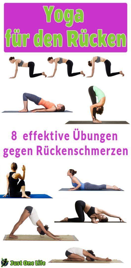 Yoga für den Rücken - 8 Übungen gegen Rückenschmerzen   Pinterest ...