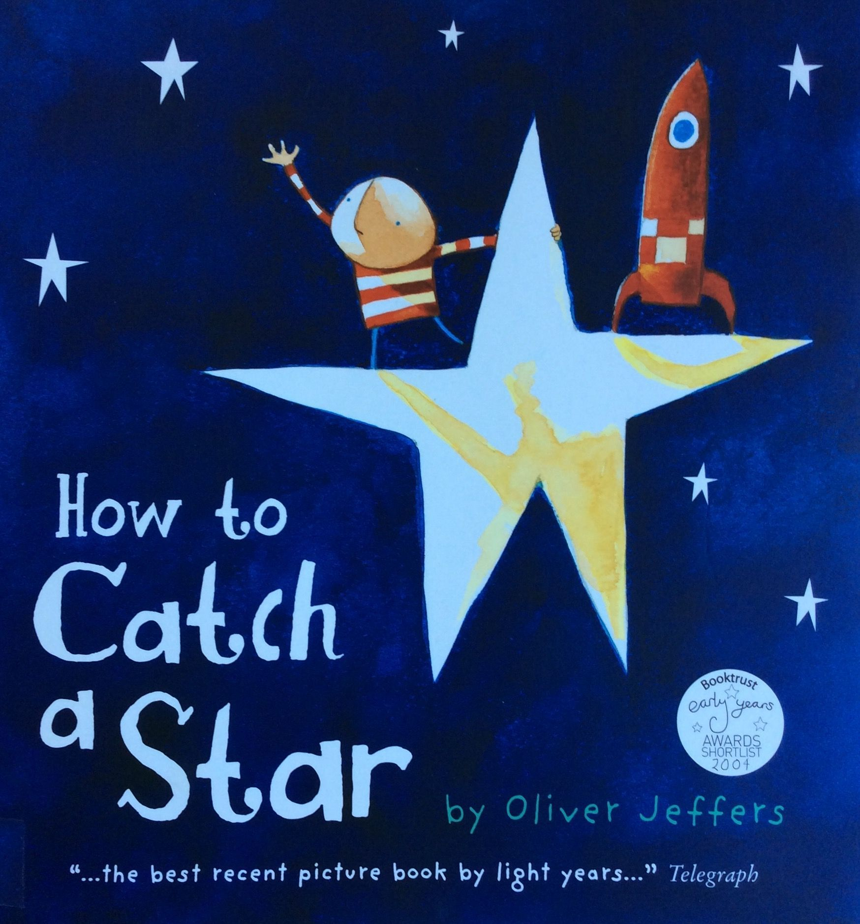 How to catch a star oliver jeffers oliver jeffers