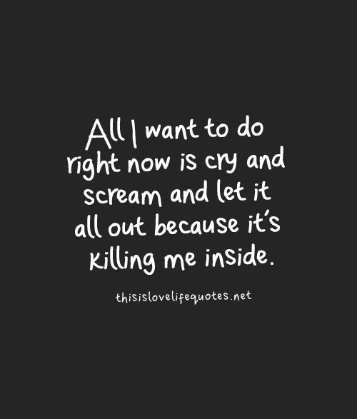 Sad Love Quotes Pain Is Killing Me Quotes Time Pinterest