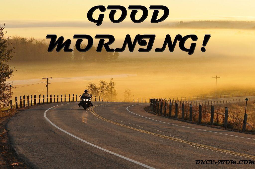Good Morning Bikers Get After It Goodmorning Bikers Timetogo