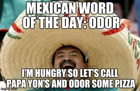 Funny Meme Mexican : Mexican word of the day meme mexican word of the day mexican