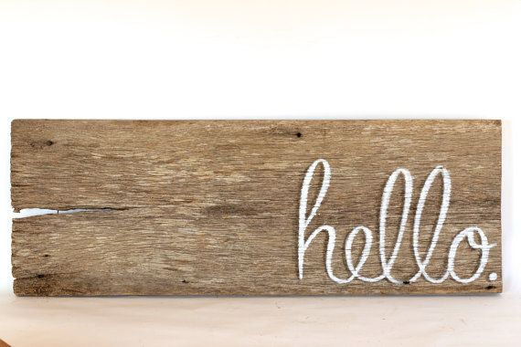 Barn Wood Hello Sign Welcome Sign Rustic By Grindstonedesign 34 00 Above Kitchen Windows Barn Wood Signs Barn Wood Hello Sign