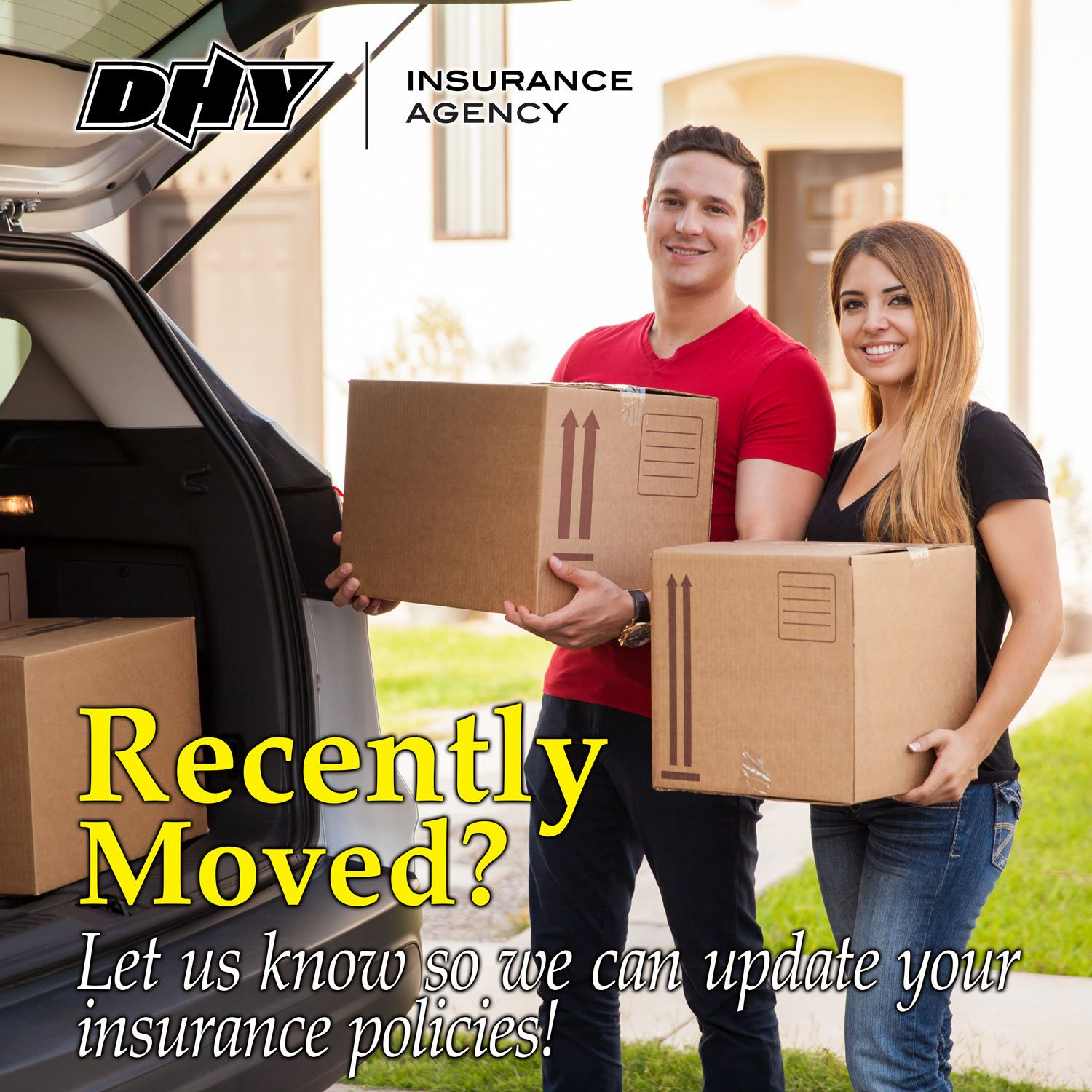 Have you recently moved? Be sure to update your insurance