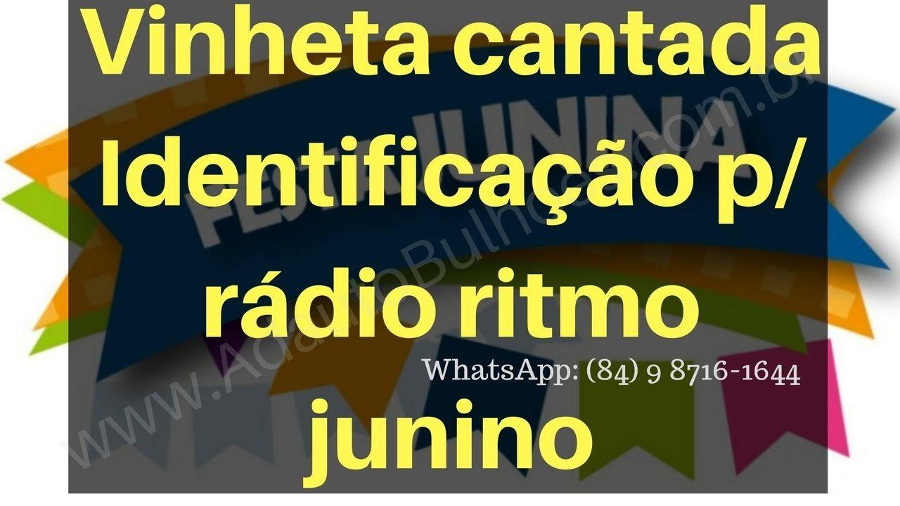 Vinheta Cantada De Identificacao Para Radio Em Ritmo Junino Sao