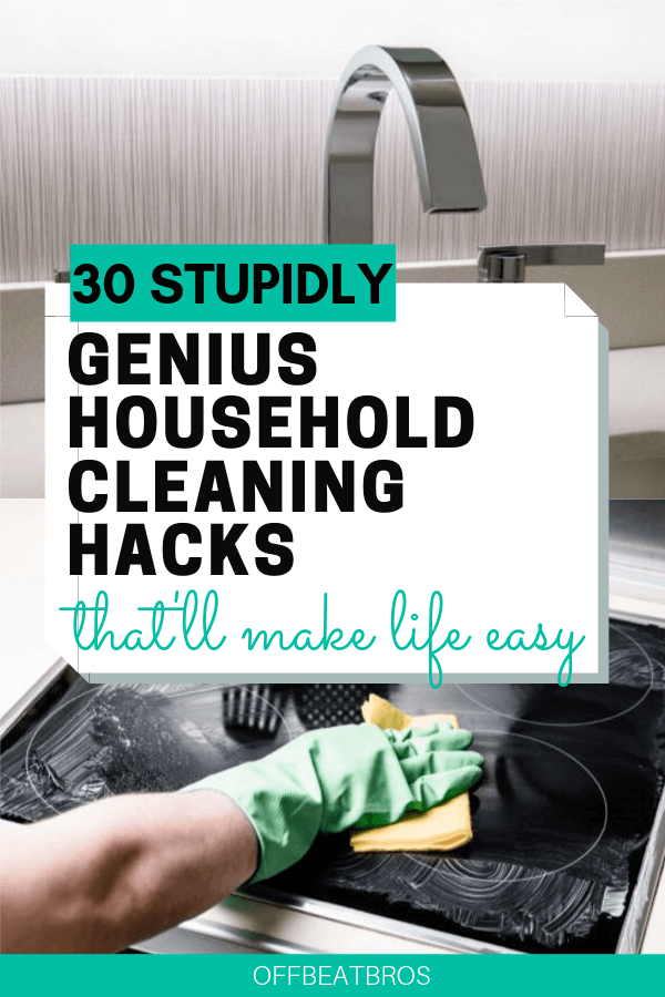 31 All Time Best Household Cleaning Hacks That Work Like Magic Cleaning Household Cleaning Hacks Clean House