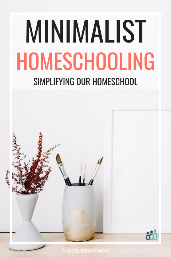 Beginning the Journey to Minimalist Homeschooling